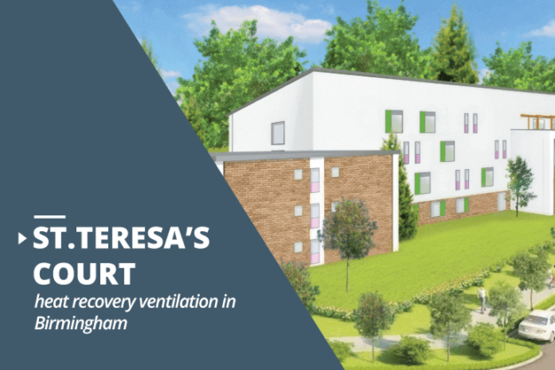 St.Teresa's Court heat recovery ventilation project Birmingham
